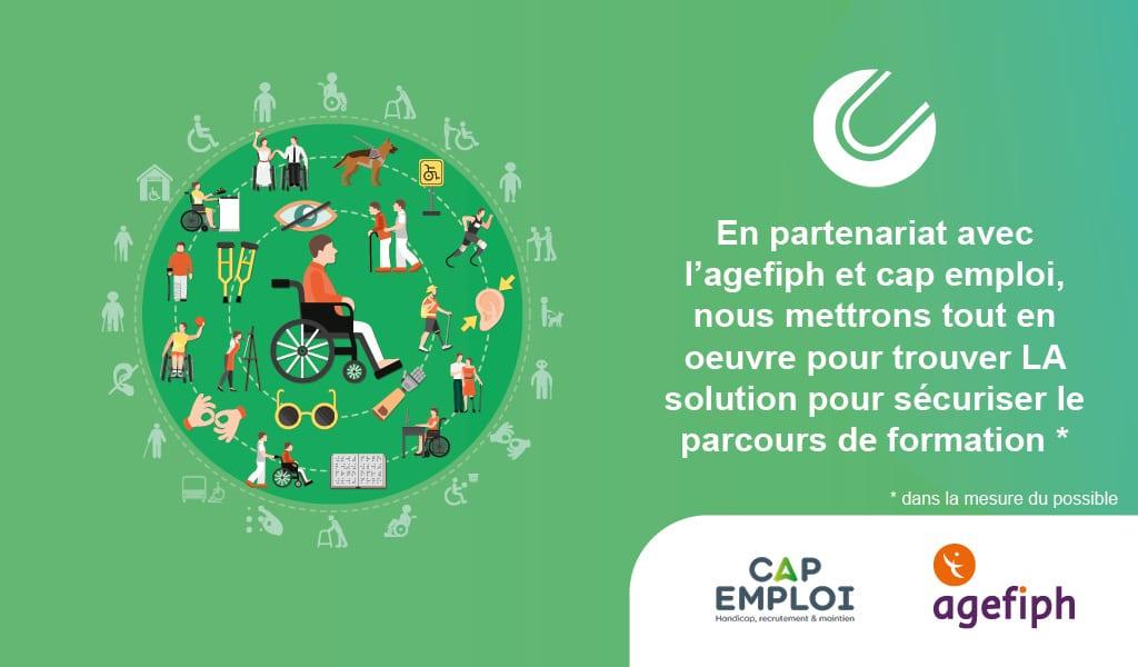 En partenariat avec Agefiph et Cap Emploi, nous sécurisons les parcours de formation des personnes en situation de handicap
