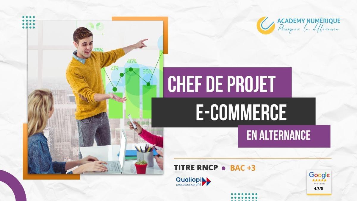 CHEF.FE DE PROJET E-COMMERCE EN APPRENTISSAGE
