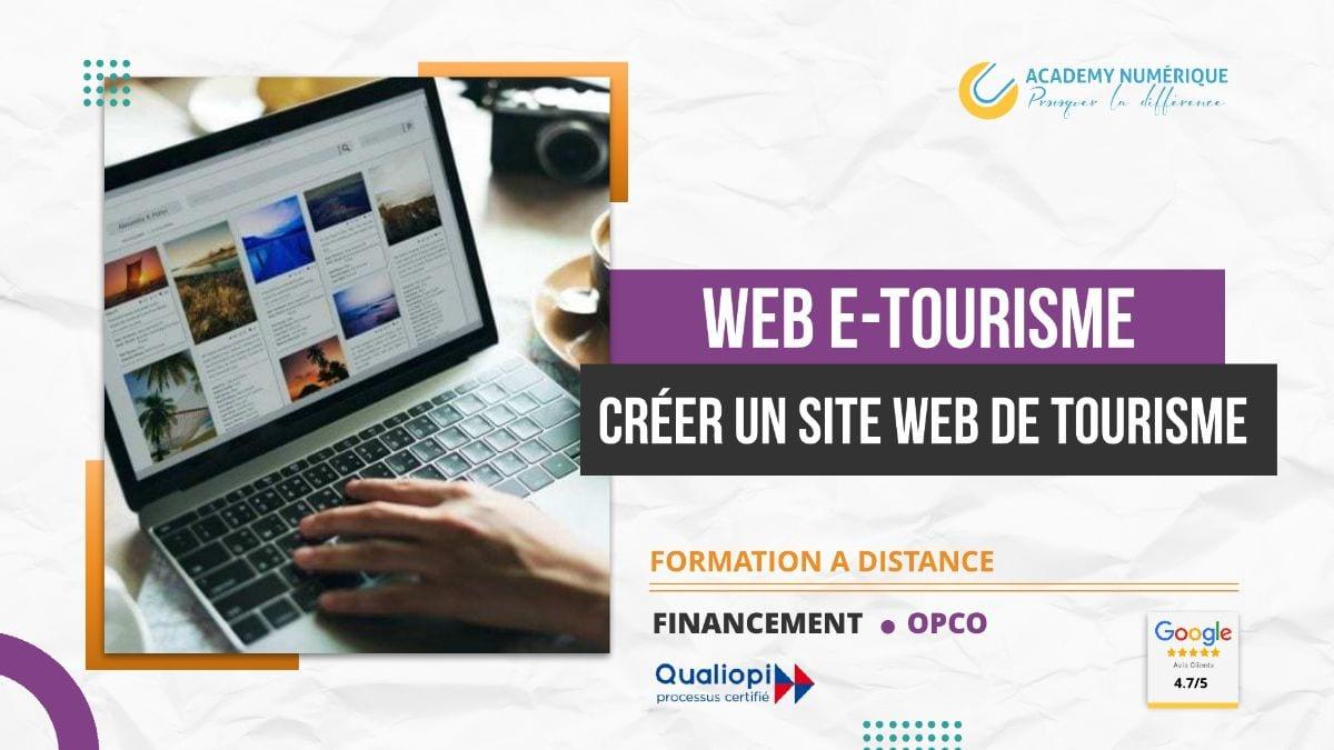 WEB E-TOURISME : CRÉER UN SITE WEB DE TOURISME