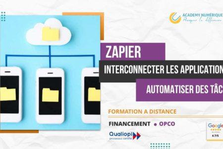 ZAPIER INTERCONNECTER LES APPLICATIONS ET AUTOMATISER DES TÂCHES